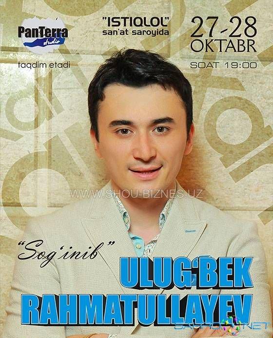 ulugbek rahmatullaev quotsoginibquot nomli konserti 2013