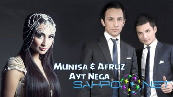 Munisa & Afruz - Ayt nega (new music)