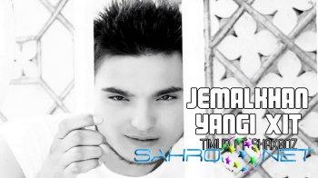 Jemalkhan ft Timur va Shaxboz  - Yangi xit (new music)