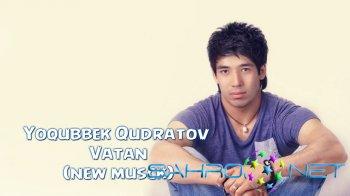 Yoqubbek Qudratov - Vatan (new music)
