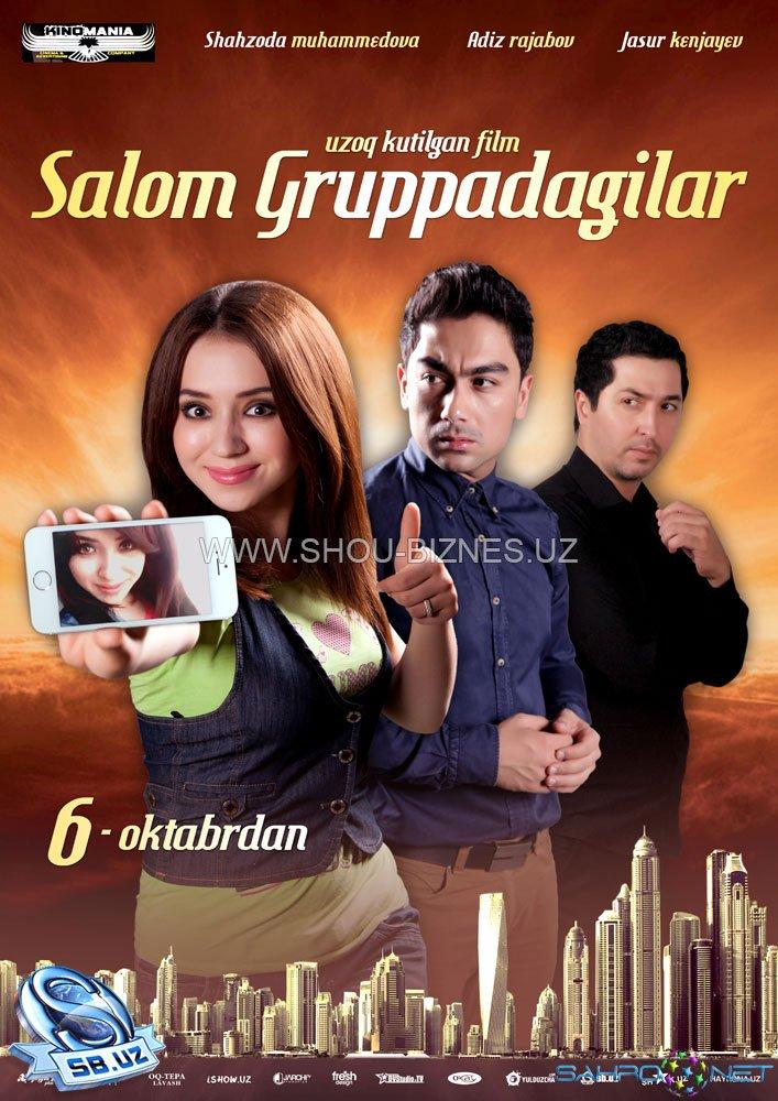"""""""Salom gruppadagilar"""" filmi 6-oktyabrdan"""