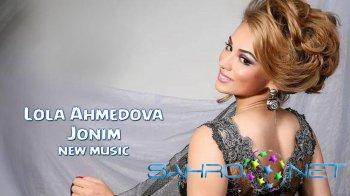 Lola Ahmedova - Jonim (new music)