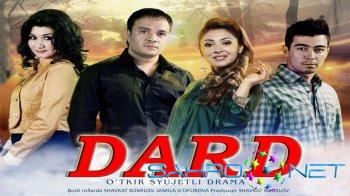Dard / ���� - Yangi o'zbek kino