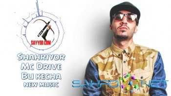 Shakhriyor feat Mc Drive - Bu kecha (new music)