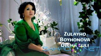 Zulayho Boyhonova - Olcha guli