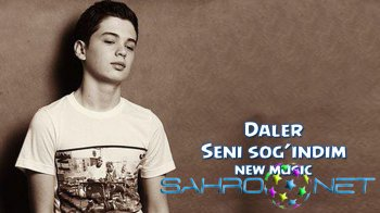 Daler - Seni sog�indim (new music)