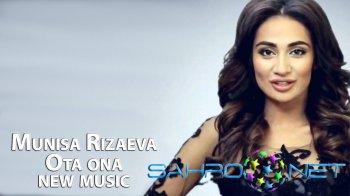 Munisa Rizaeva - Ota ona (new music)