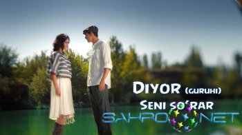 Diyor - Seni so'rar
