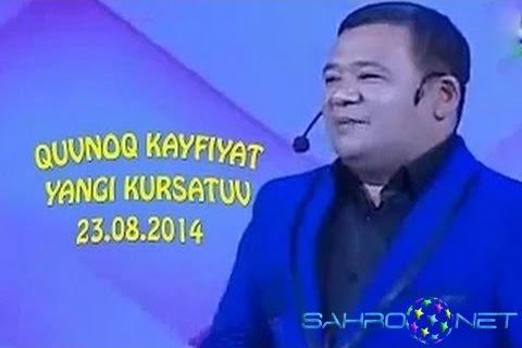 Quvnoq kayfiyat 2014 - Yangi Ko'rsatuv