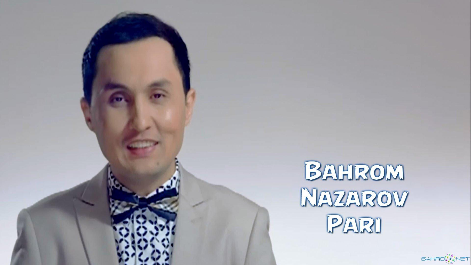 Bahrom Nazarov - Pari 2014 скачать