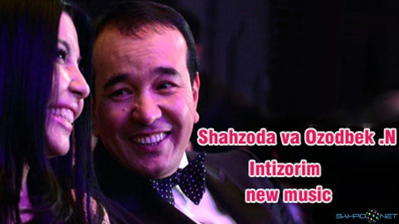 Ozodbek Nazarbekov ft Shahzoda - Intizorim 2015 скачать онлайн