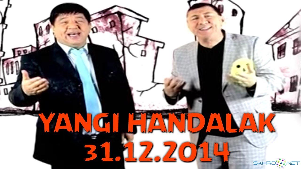 Handalak - Yangi yil soni (31.12.2014) смотреть онлайн