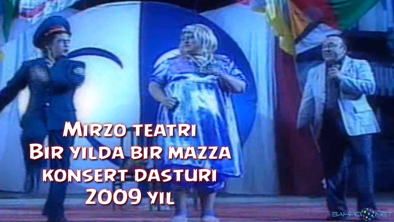 """Mirzo teatri - """"Bir yilda bir mazza"""" konsert dasturi 2009"""