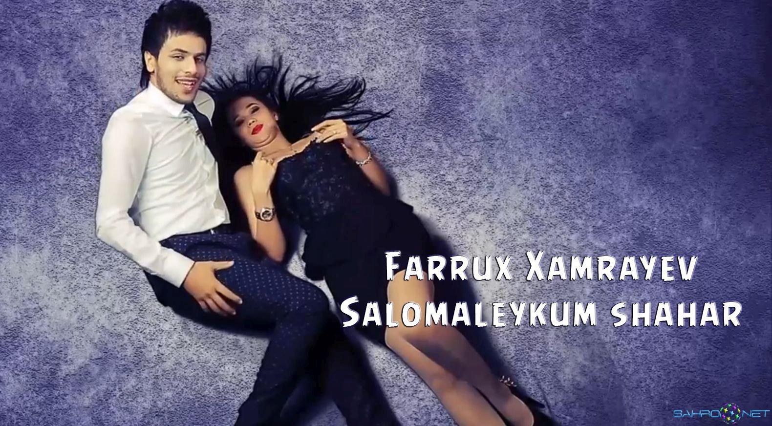Farrux Xamrayev 2015 - Salomaleykum shahar Янги Узбек Кино Скачать 2015