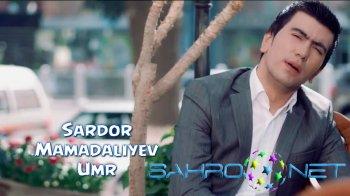 Sardor Mamadaliyev - Umr