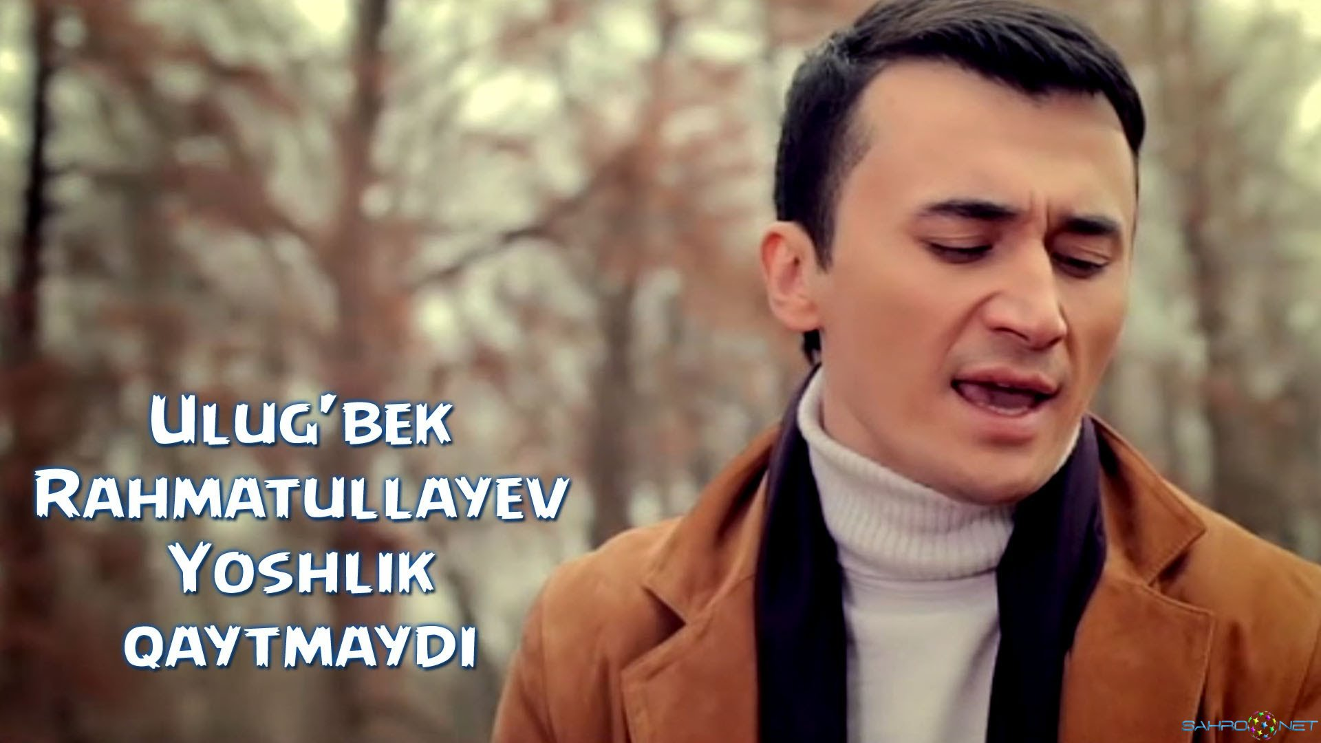 Ulug'bek Rahmatullayev 2015 - Yoshlik Qaytmaydi 2015 Yangi Uzbek Klip 2015