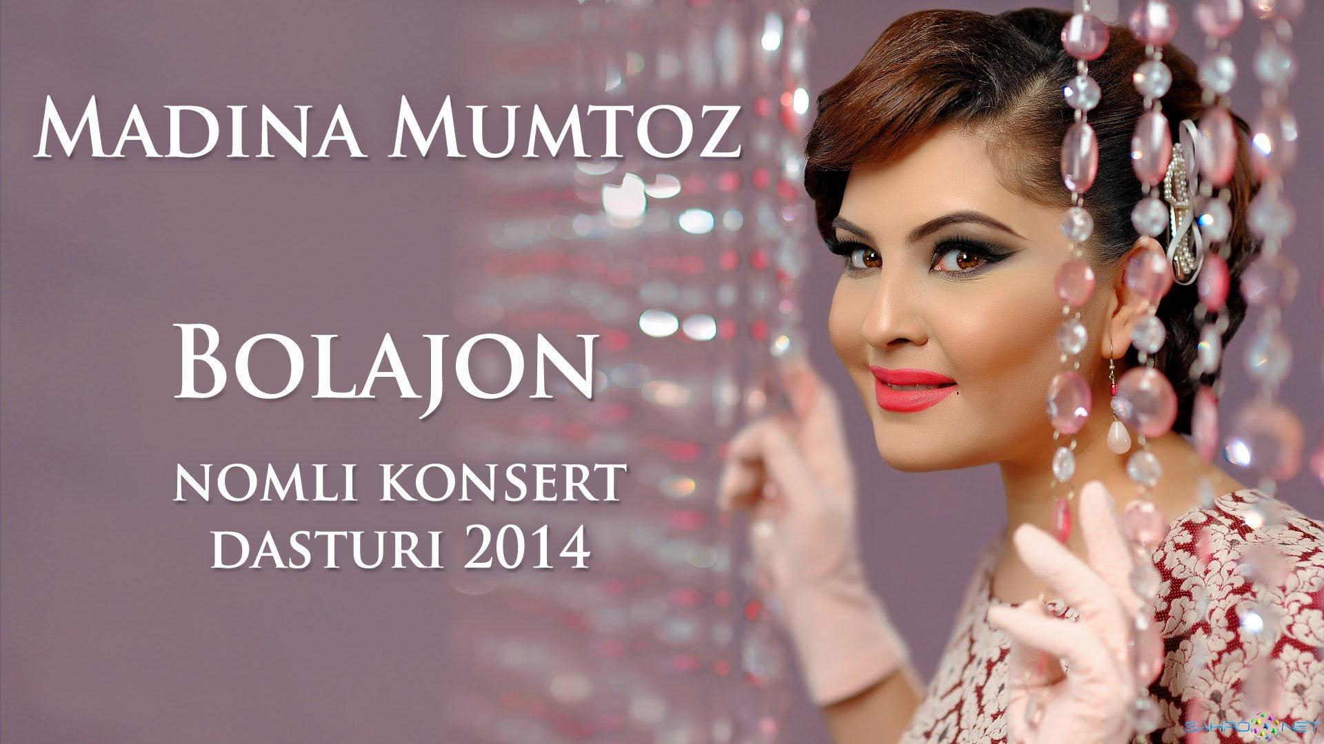 """Madina Mumtoz - """"Bolajon"""" konsert dasturi 2014 (TOLIQ)"""