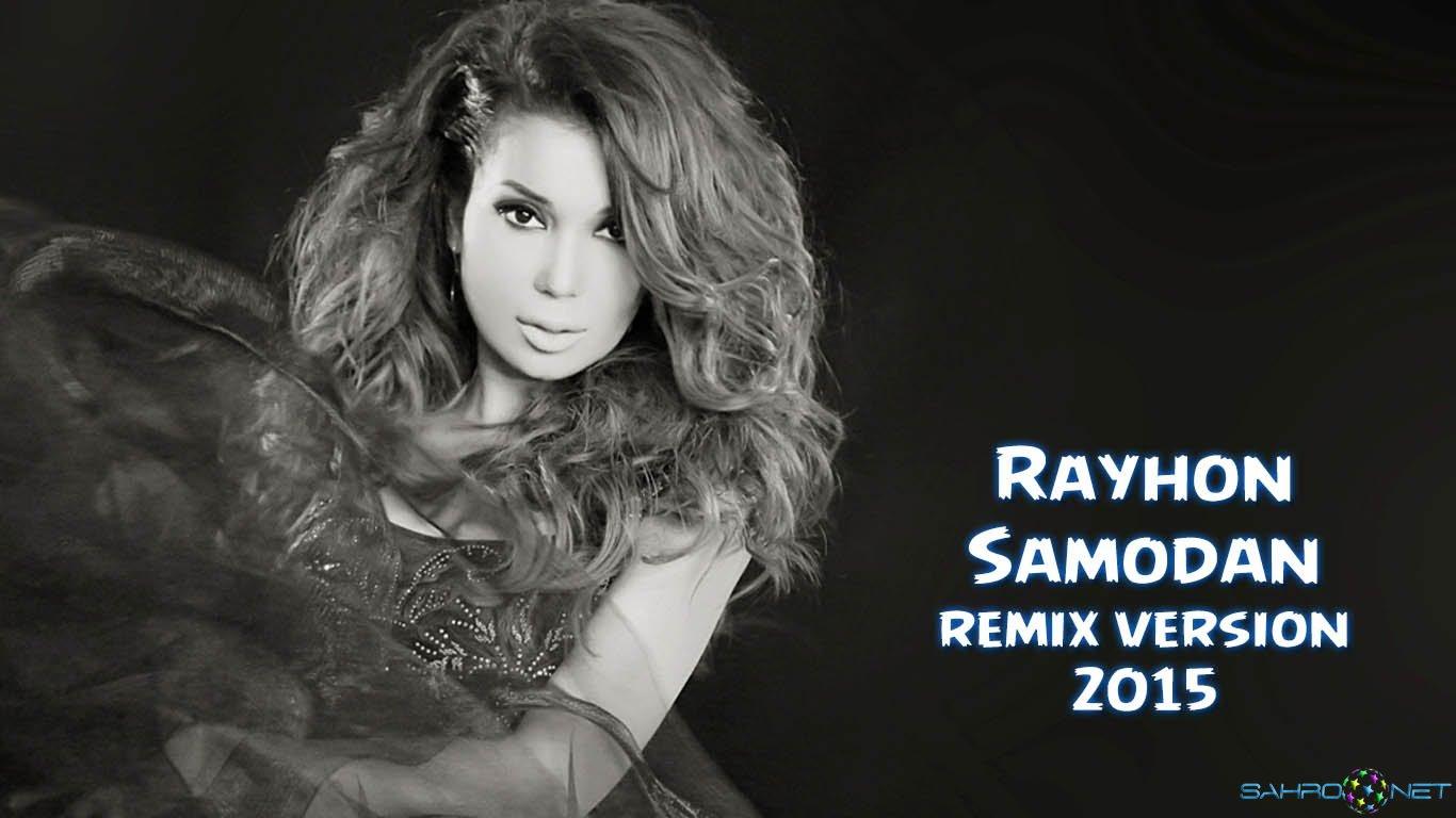 Rayhon - Samodan (remix music) 2015
