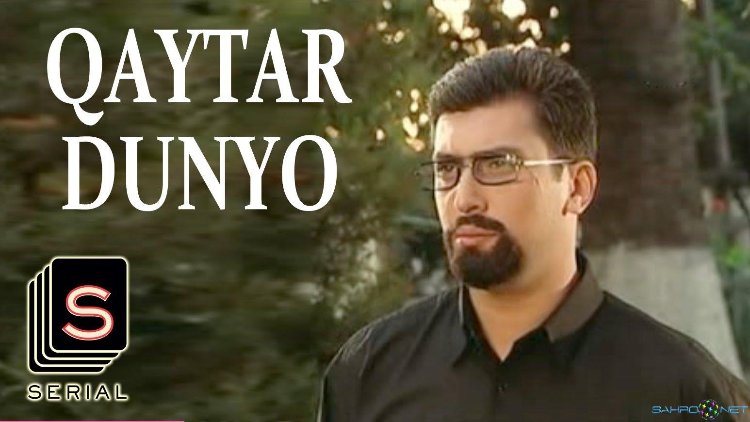Сериал Qaytar dunyo / Кайтар Дунё Yangi Milliy Seril Online