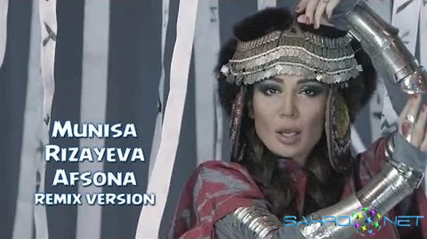 Munisa Rizayeva - Afsona (remix version) 2015