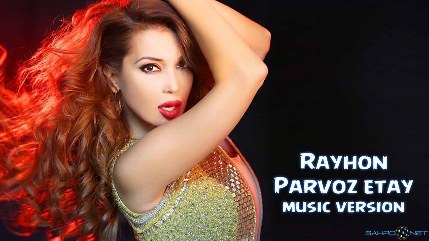 Rayhon - Parvoz etay (new music) 2015
