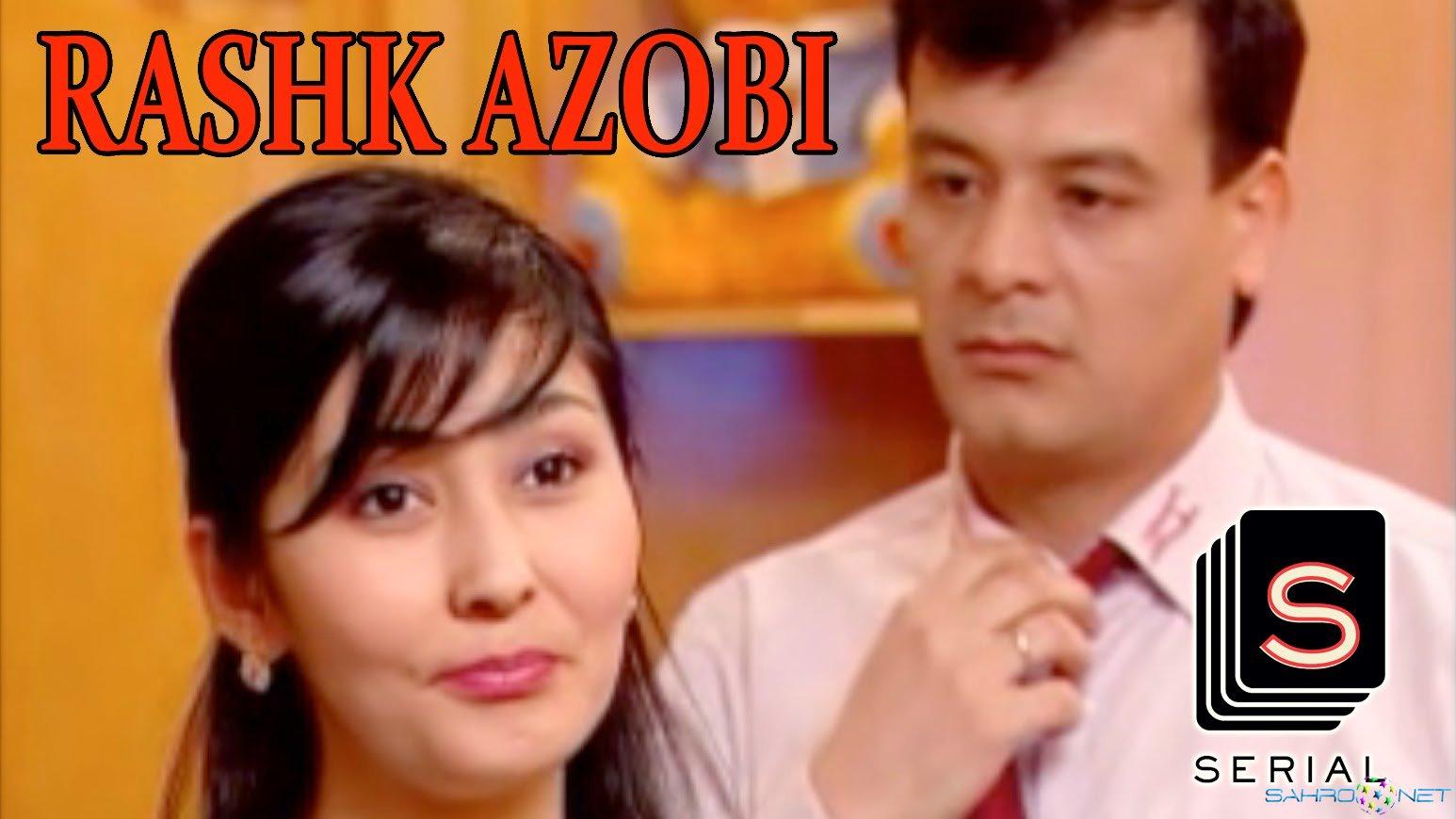 Serial Rashk azobi / Рашк Азоби (Uzbek Milliy Seriiali/2015) Uzb Сериал 2015