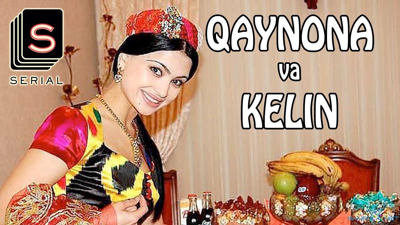 Serial Qaynona va kelin / Кайнона ва Келин (Uzbek Milliy Seriiali/2015) Uzb Сериал 2015