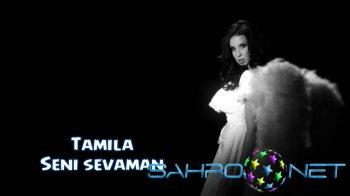 Tamila - Seni sevaman