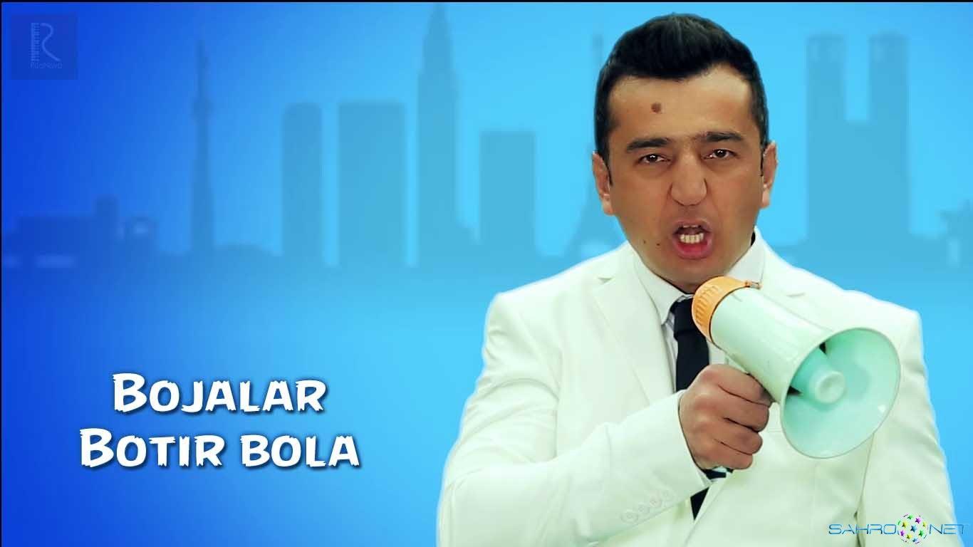 Bojalar - Botir bola 2015 / Божалар - Ботир Бола Янги Узбек Клипи 2015