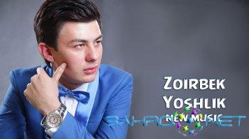 Zoirbek - Yoshlik (new music)