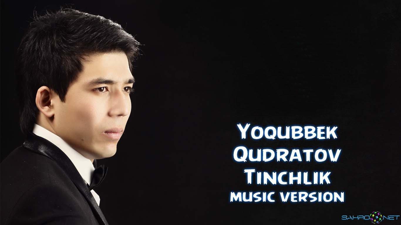 Yoqubbek Qudratov - Tinchlik (new music) 2015Yoqubbek Qudratov - Tinchlik (new music) 2015