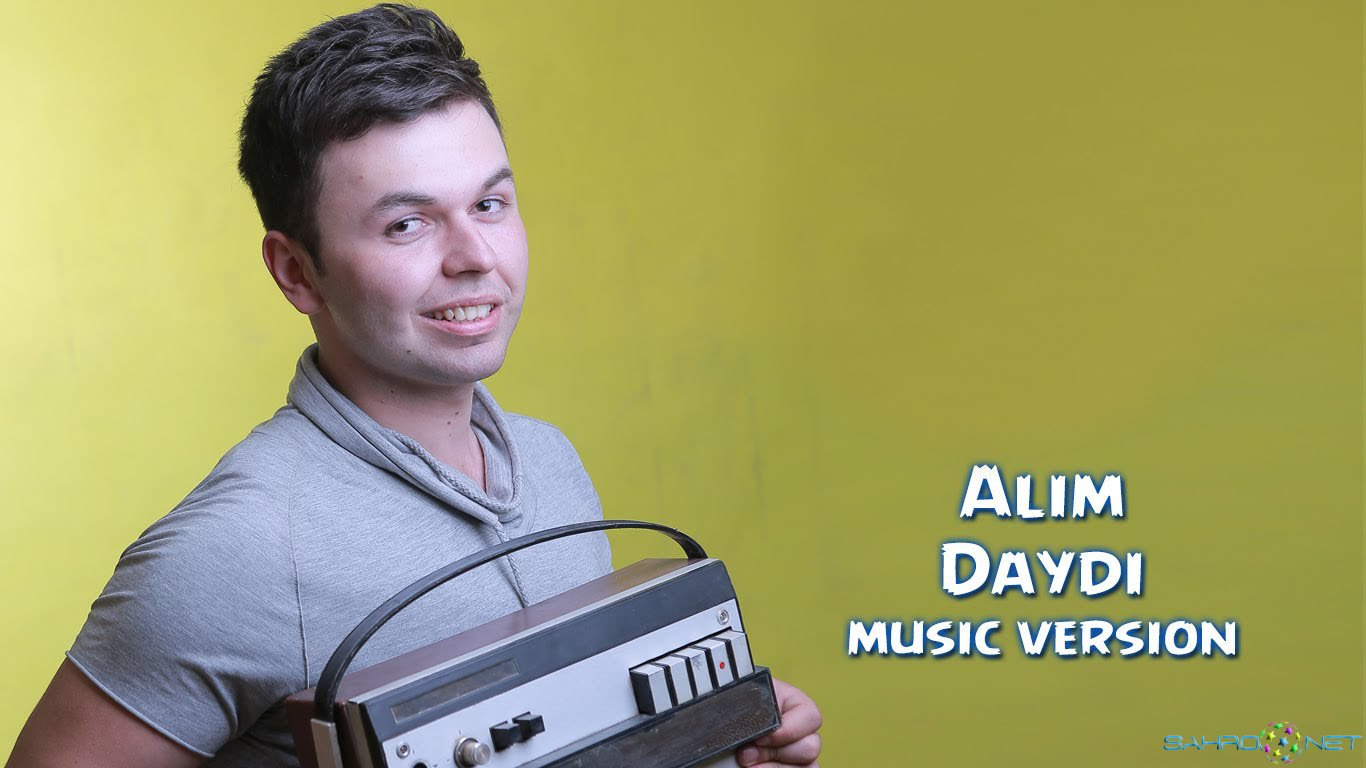 Alim - Daydi (new music) 2015