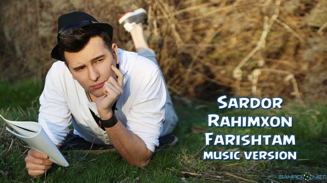 Sardor Rahimxon - Farishtam (new music) 2015
