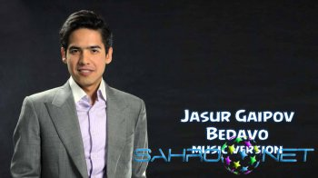 Jasur Gaipov - Bedavo (new music)