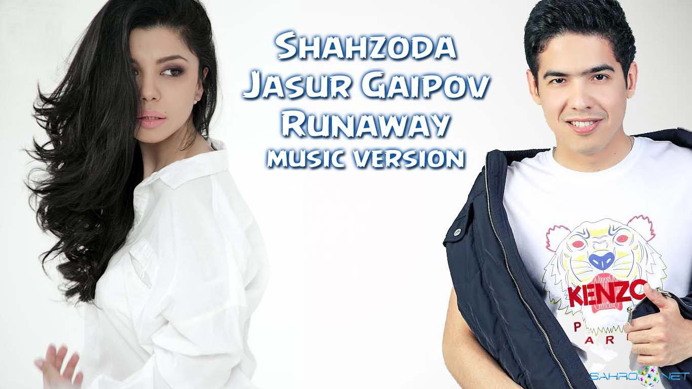 Shahzoda & Jasur Gaipov - Runaway (N'ZERO mix version) 2015