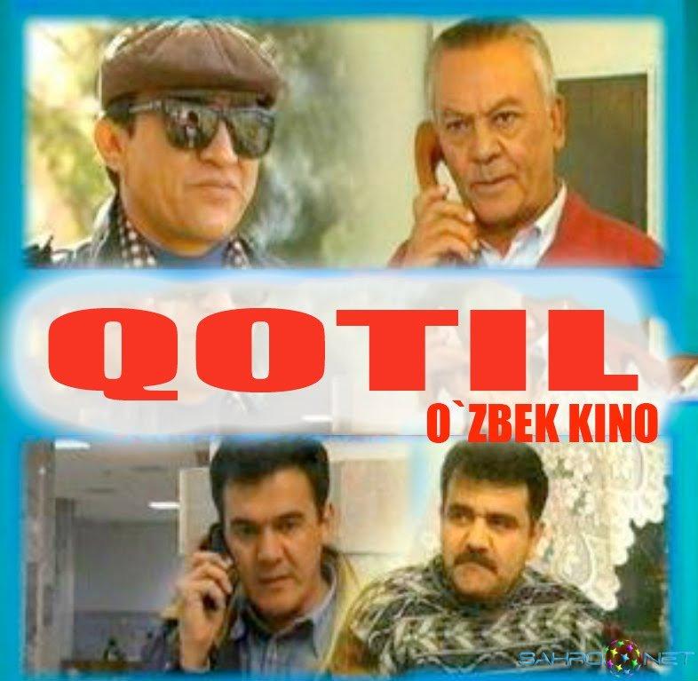 Qotil / Убийца Узбек Кино Янгилари Онлайн Кино Узбек