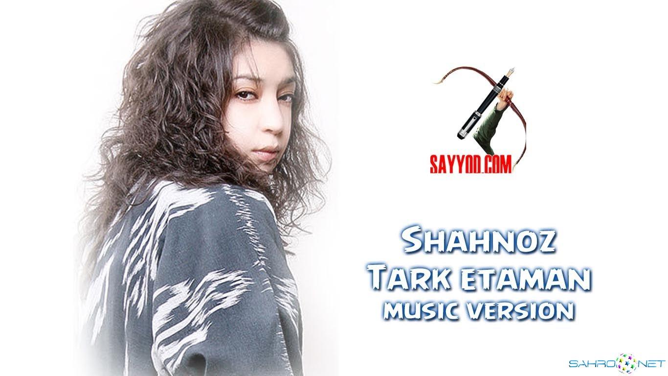Shahnoz - Tark etaman (new music) 2015