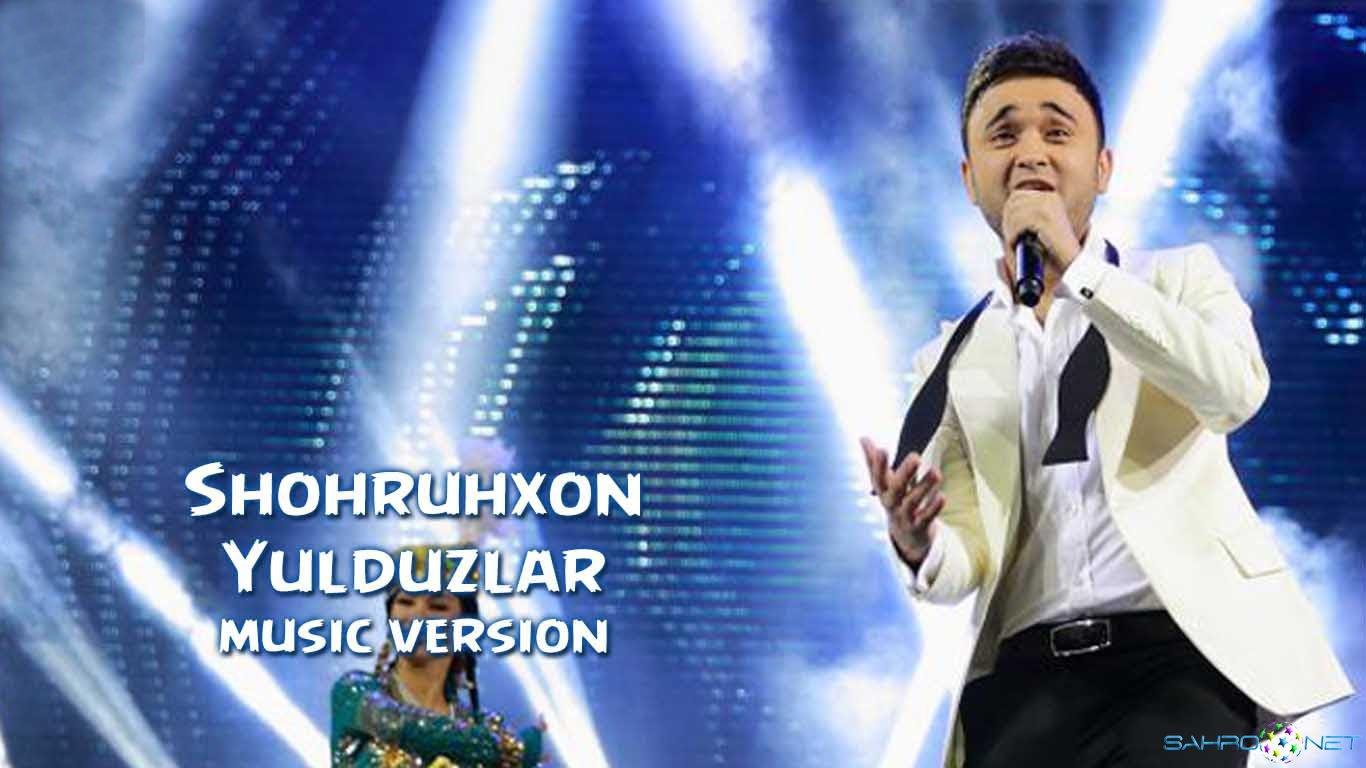 Shohruhxon - Yulduzlar (new music) 2015