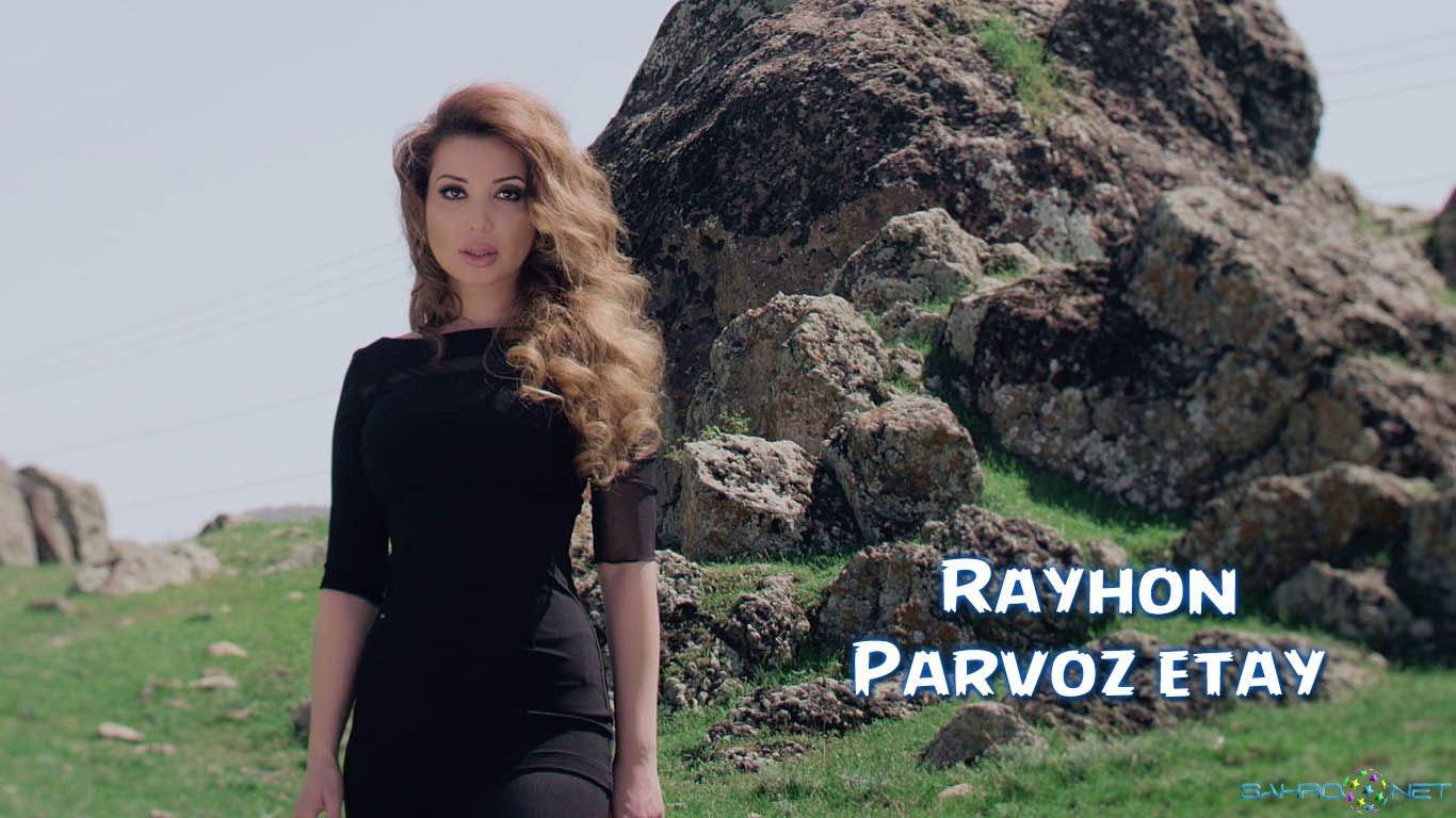 Rayhon - Parvoz etay 2015 скачать бесплатно узбек Клипы Онлайн