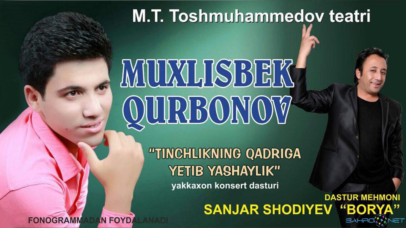 """Muxlisbek Qurbonov - """"Tinchlikning qadriga yetib yashaylik"""" konsert dasturi 2015"""