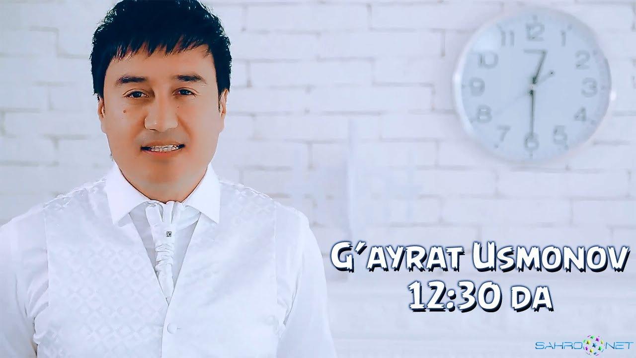 G'ayrat Usmonov - 12:30 da 2015 Узбек Клип