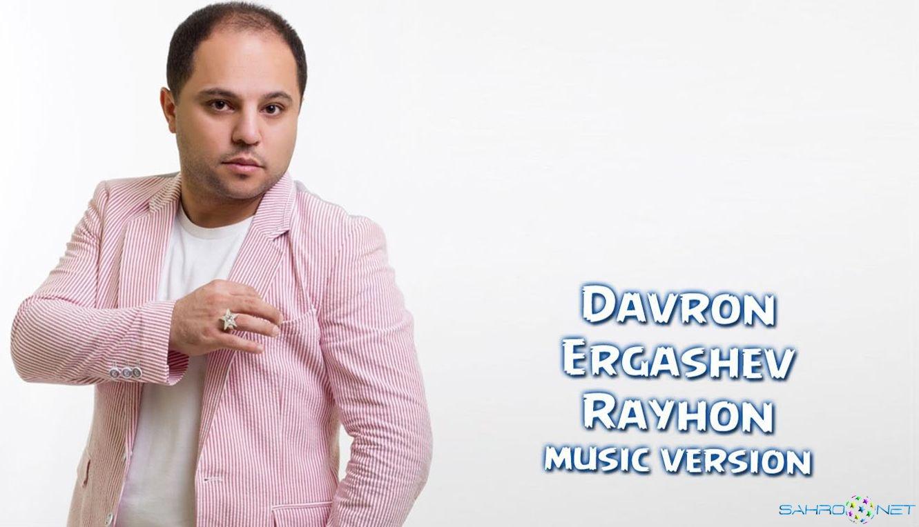 Davron Ergashev - Rayhon (new music) 2015