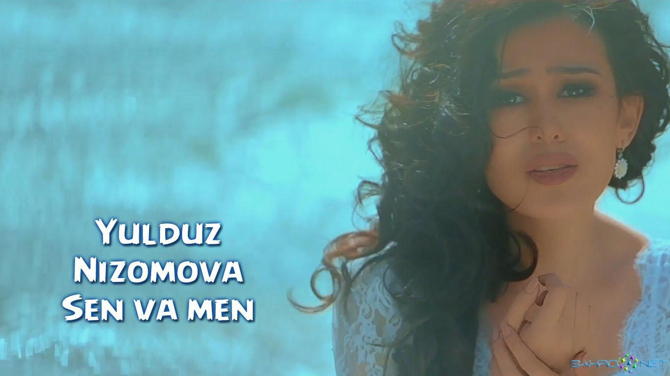 Yulduz Nizomova - Sen va men 2015