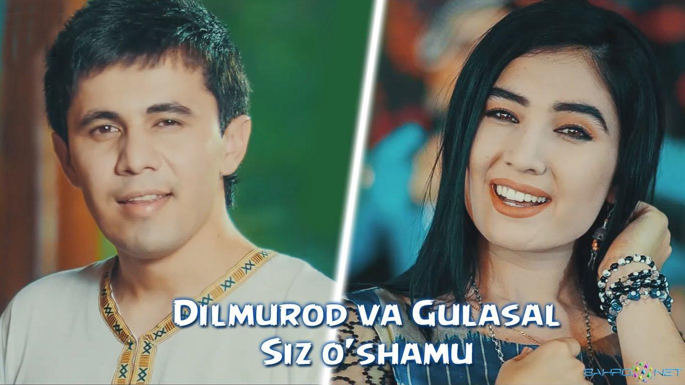 Dilmurod va Gulasal - Siz o'shamu Yangi o'zbek klip 2015
