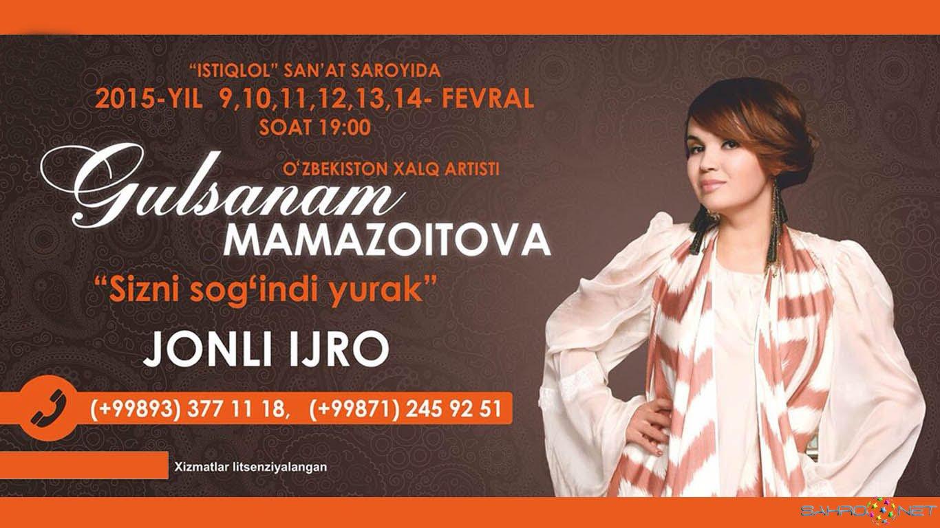 """Gulsanam Mamazoitova - """"Sizni sog'indi yurak"""" nomli konsert dasturi 2015"""