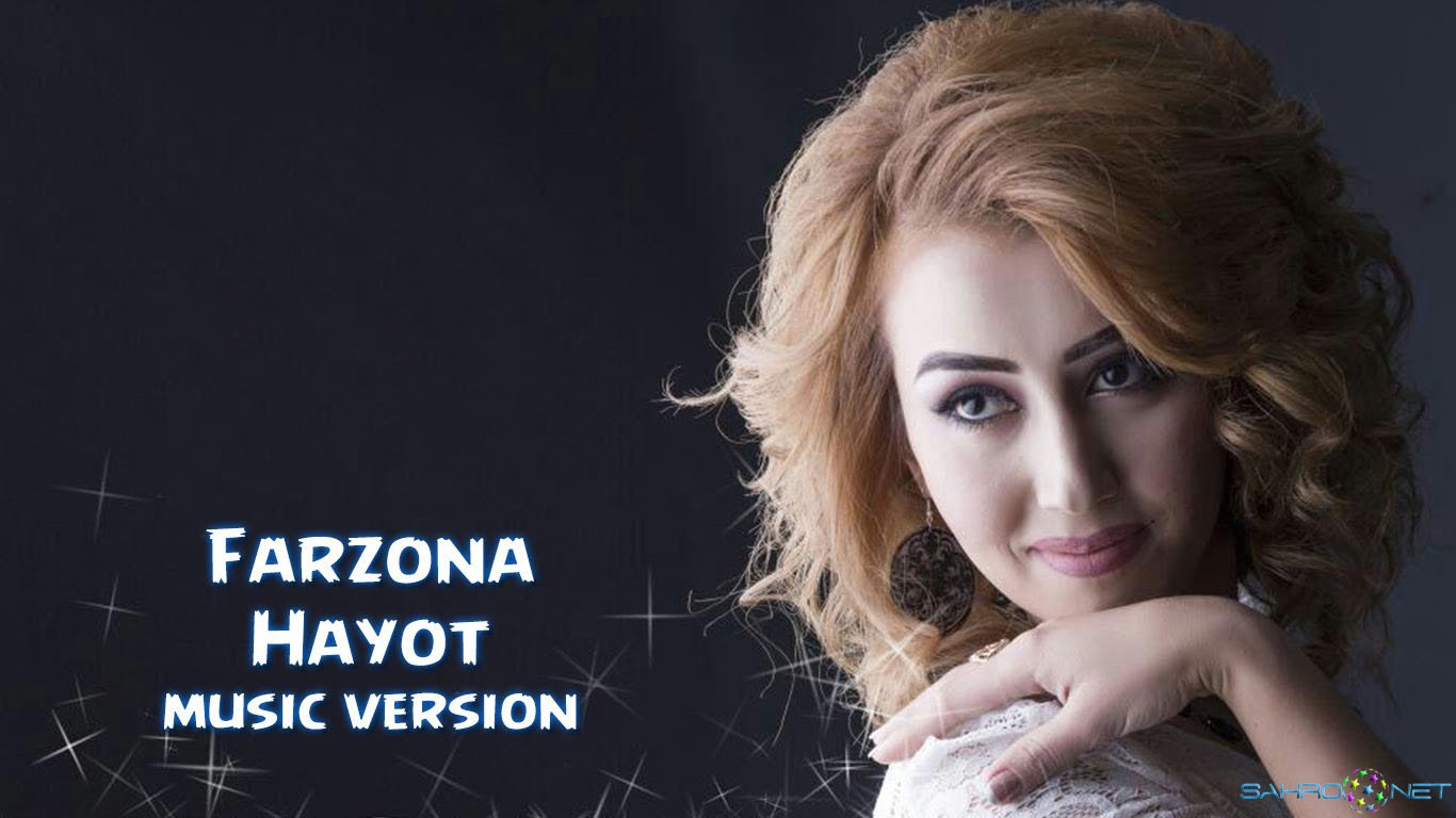 Farzona - Hayot (new music) 2015