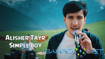 Alisher Tayr - Simple boy