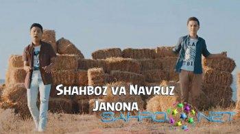 Shahboz va Navruz - Janona