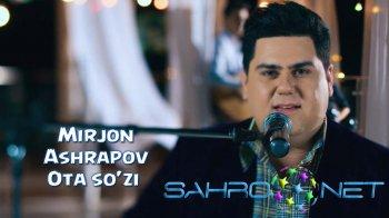Mirjon Ashrapov - Ota so'zi