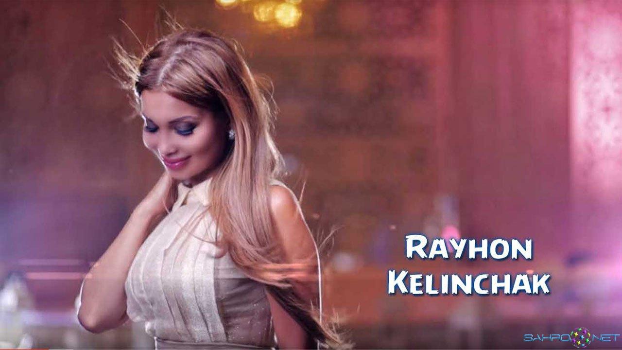 Rayhon - Kelinchak 2015
